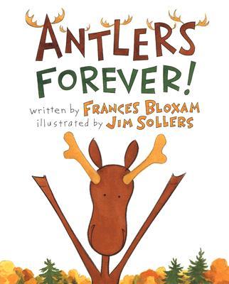 Antlers Forever! - Bloxam, Frances