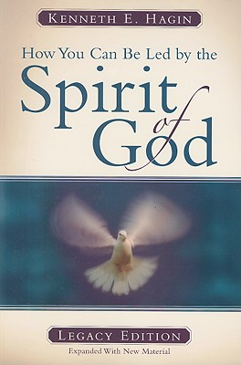 How You Can Be Led by the Spirit of God - Hagin, Kenneth E