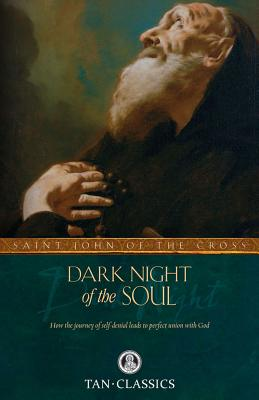 Dark Night of the Soul - Saint John of the Cross, and Zimmerman, Benedict (Editor), and Lewis, David (Translated by)