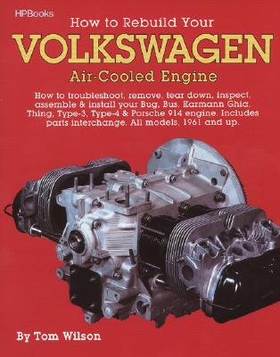 Rebuild Aircooled VW Engines HP255 - Wilson, Tom