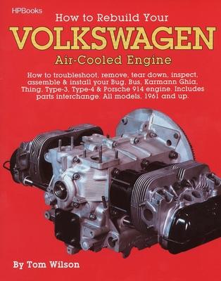 Rebuild Aircooled VW Engines HP255 - Wilson, Tom