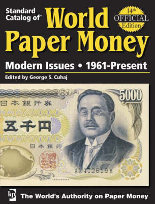 Standard Catalog of World Paper Money: Modern Issues: 1961-Present - Cuhaj, George
