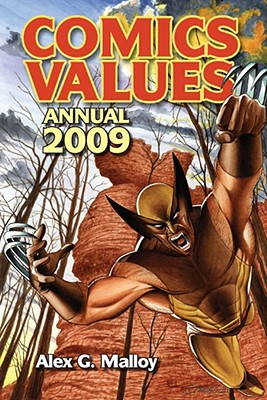 Comics Values Annual: The Comic Book Price Guide - Malloy, Alex G, and Wells, Stuart W, III (Editor), and Sodaro, Robert J (Preface by)