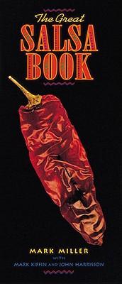 The Great Salsa Book - Miller, Mark