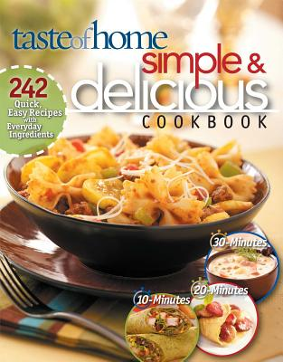 Simple & Delicious Cookbook - Taste of Home Books (Creator)