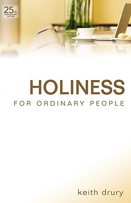 Holiness for Ordinary People - Drury, Keith