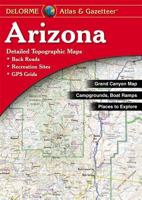 Arizona - Delorme 4th - Rand McNally, and Delorme Publishing Company, and DeLorme