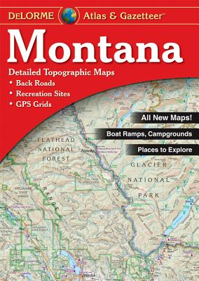 Delorme Montana 4th /E - Rand McNally, and Delorme Publishing Company, and DeLorme
