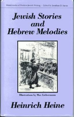 Jewish Stories and Hebrew Melodies - Heine, Heinrich