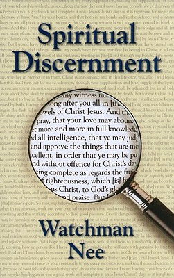 Spiritual Discernment - Nee, Watchman