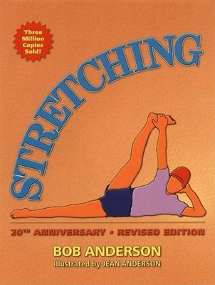 Stretching: 20th Anniversary Edition - Anderson, Bob, and Turlington, Christy