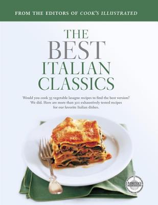 Italian Classics - Cook's Illustrated Magazine