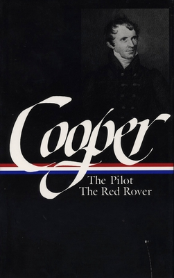 Sea Tales: The Pilot / the Red Rover - Cooper, James Fenimore
