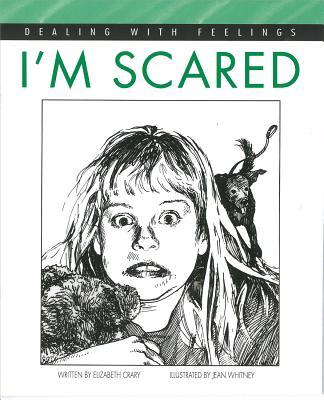 I'm Scared - Crary, Elizabeth, M.S.