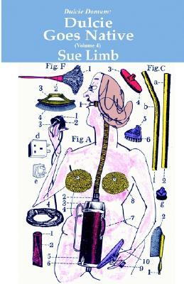 Dulcie Goes Native - Limb, Sue