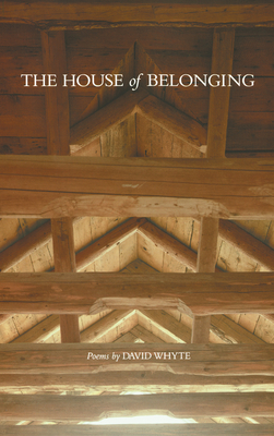 The House of Belonging - Whyte, David
