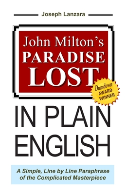 John Milton's Paradise Lost in Plain English - Milton, John, Professor, and Lanzara, Joseph (Adapted by)