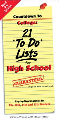 Countdown to College: 21 'To-Do' Lists for High School: Step-By-Step Strategies for 9th, 10th, 11th and 12th Graders - Pierce, Valerie, and Rilly, Cheryl