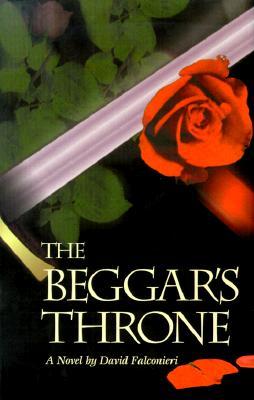 The Beggar's Throne - Falconieri, David