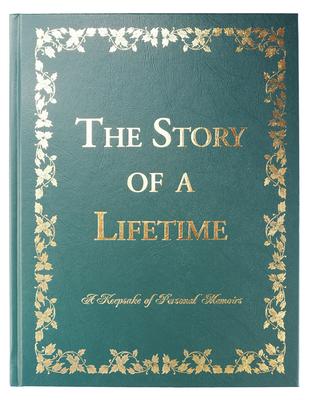 The Story of a Lifetime: A Keepsake of Personal Memoirs - Pavuk, Pamela, and Pavuk, Stephen