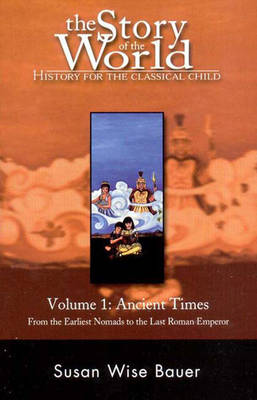 The Story of the World - Ancient Times V 1 - Bauer, SW
