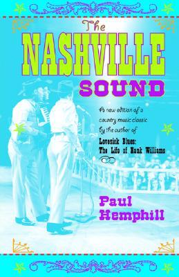 The Nashville Sound - Hemphill, Paul, Mr.