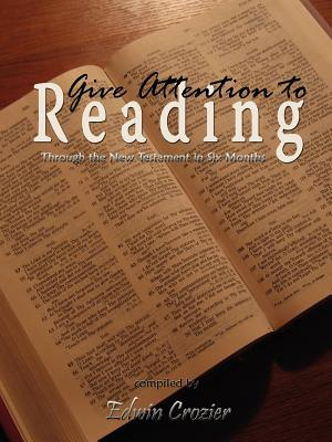 Give Attention to Reading - Crozier, Edwin L, and Wood, James (Designer)