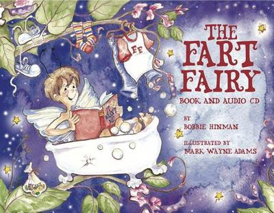 The Fart Fairy - Hinman, Bobbie, and Urbancic, Jeff (Designer)