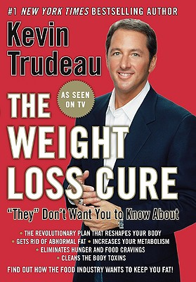 "Weight Loss Cure ""They"" Don't Want You to Know About - Trudeau, Kevin"