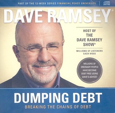 Dumping Debt: Breaking the Chains of Debt - Ramsey, Dave