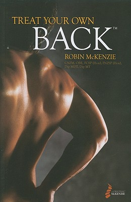 Treat Your Own Back - McKenzie, Robin