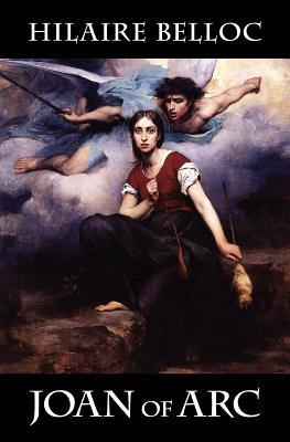 Joan of Arc - Belloc, Hilaire