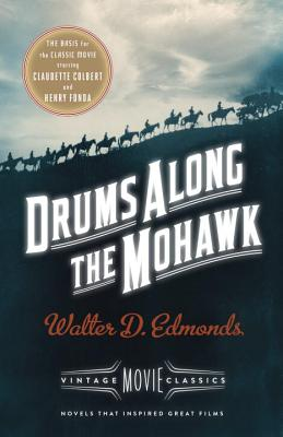 Drums Along the Mohawk - Edmonds, Walter D, and Gabaldon, Diana (Introduction by)