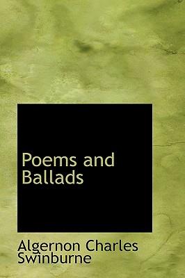 Poems and Ballads - Swinburne, Algernon Charles