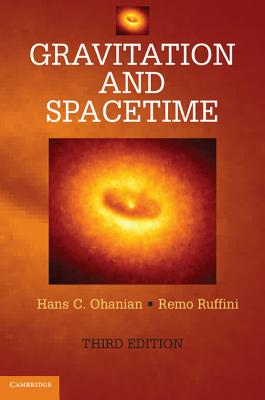 Gravitation and Spacetime - Ohanian, Hans C., and Ruffini, Remo