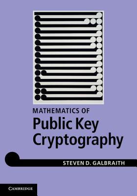 The Mathematics of Public Key Cryptography - Galbraith, Stephen