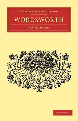 Wordsworth - Myers, Frederic W. H.
