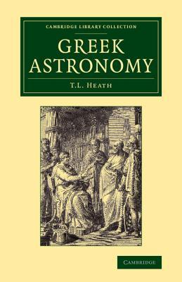Greek Astronomy - Heath, Thomas L.