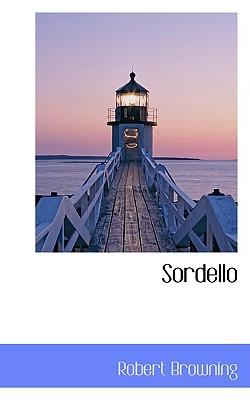 Sordello - Browning, Robert