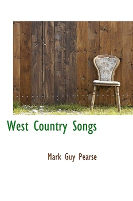 West Country Songs - Pearse, Mark Guy