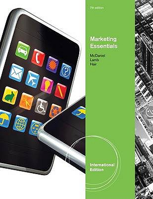 Essentials of Marketing - McDaniel, Carl, and Lamb, Charles W., and Hair, Joseph F.