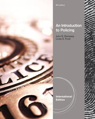 An Introduction to Policing - Dempsey, John S.