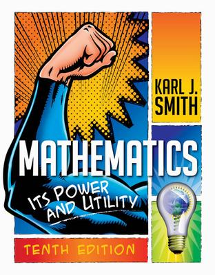 Mathematics: Its Power and Utility - Smith, Karl J