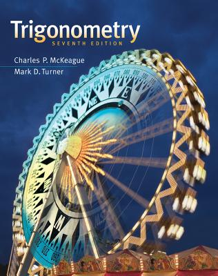 Trigonometry - McKeague, Charles P, and Turner, Mark D