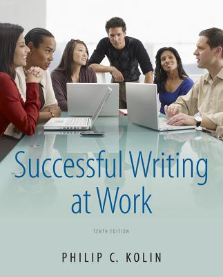 Successful Writing at Work - Kolin, Philip C