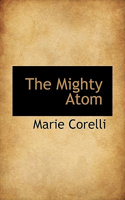 The Mighty Atom - Corelli, Marie