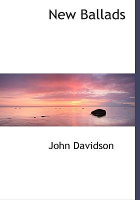 New Ballads - Davidson, John