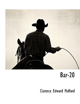 Bar-20 - Mulford, Clarence Edward