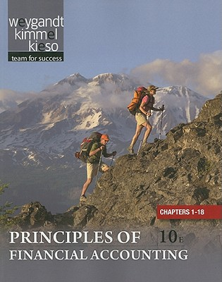 Principles of Financial Accounting Chapters 1-18 - Weygandt, Jerry J., and Kieso, Donald E., and Kimmel, Paul D.