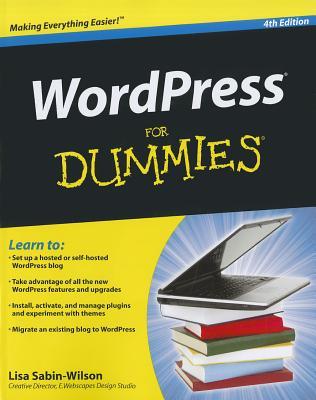 WordPress For Dummies - Sabin-Wilson, Lisa, and Mullenweg, Matt (Foreword by)